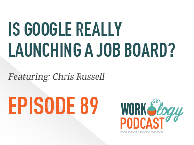 ep89-google-job-board-chris-russell